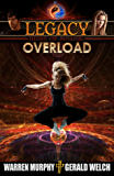 LEGACY, Book 3: Overload