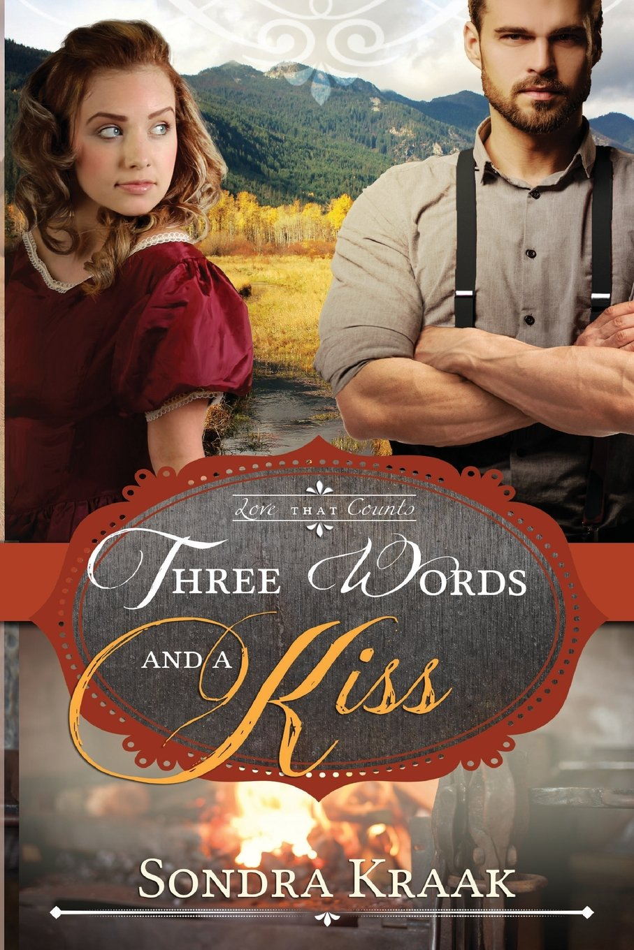 Three Words and a Kiss (Love that Counts) (Volume 3)
