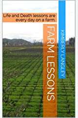 Farm Lessons: Life and Death lessons are every day on a farm. (Short Stories for 1.37 Book 5) Kindle Edition