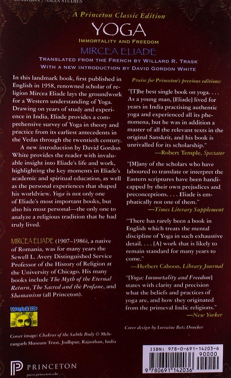 Yoga immortality and freedom mythos the princetonbollingen yoga immortality and freedom mythos the princetonbollingen series in world mythology mircea eliade willard r trask david gordon white buycottarizona