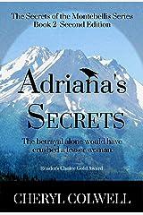 Adriana's Secrets (The Secrets of the Montebellis Book 2) Kindle Edition
