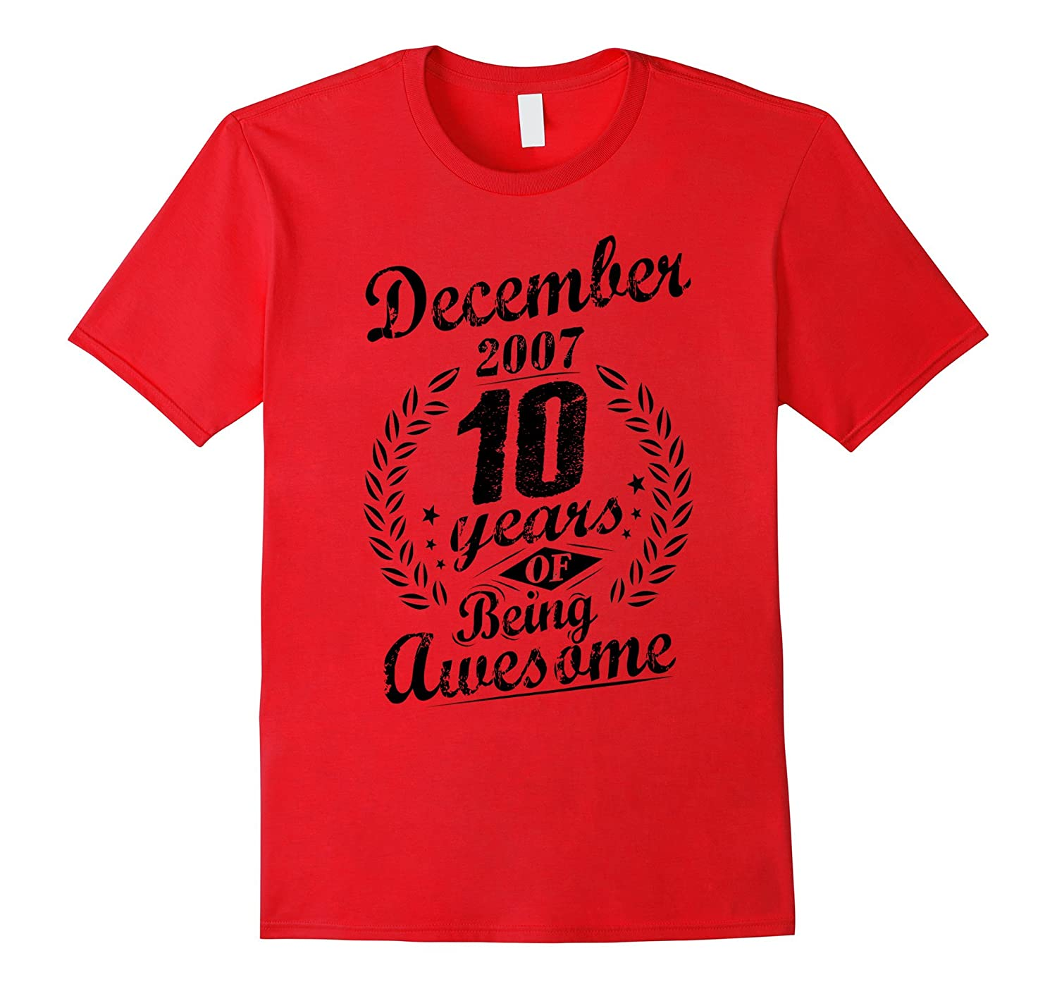 December 2007 Ten Years of Being Awesome T-Shirt 10th Bday-TH