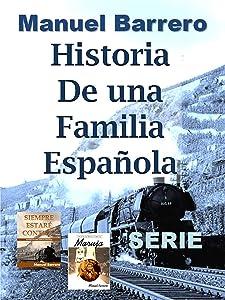 Historia de una Familia Española: Serie Completa (Spanish Edition)