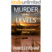 Murder on the Levels: An Exham on Sea Mystery Whodunnit (Exham on Sea Mysteries Book 2)