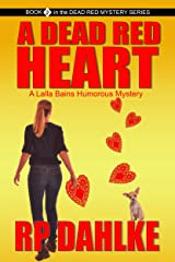 A Dead Red Heart (The Dead Red Mystery Series, Book 2) Kindle Edition