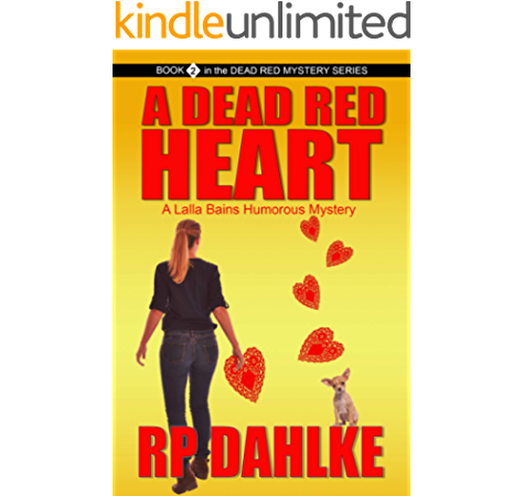 A Dead Red Heart The Dead Red Mystery Series Book 2 Kindle Edition By Dahlke Rp Literature Fiction Kindle Ebooks Amazon Com