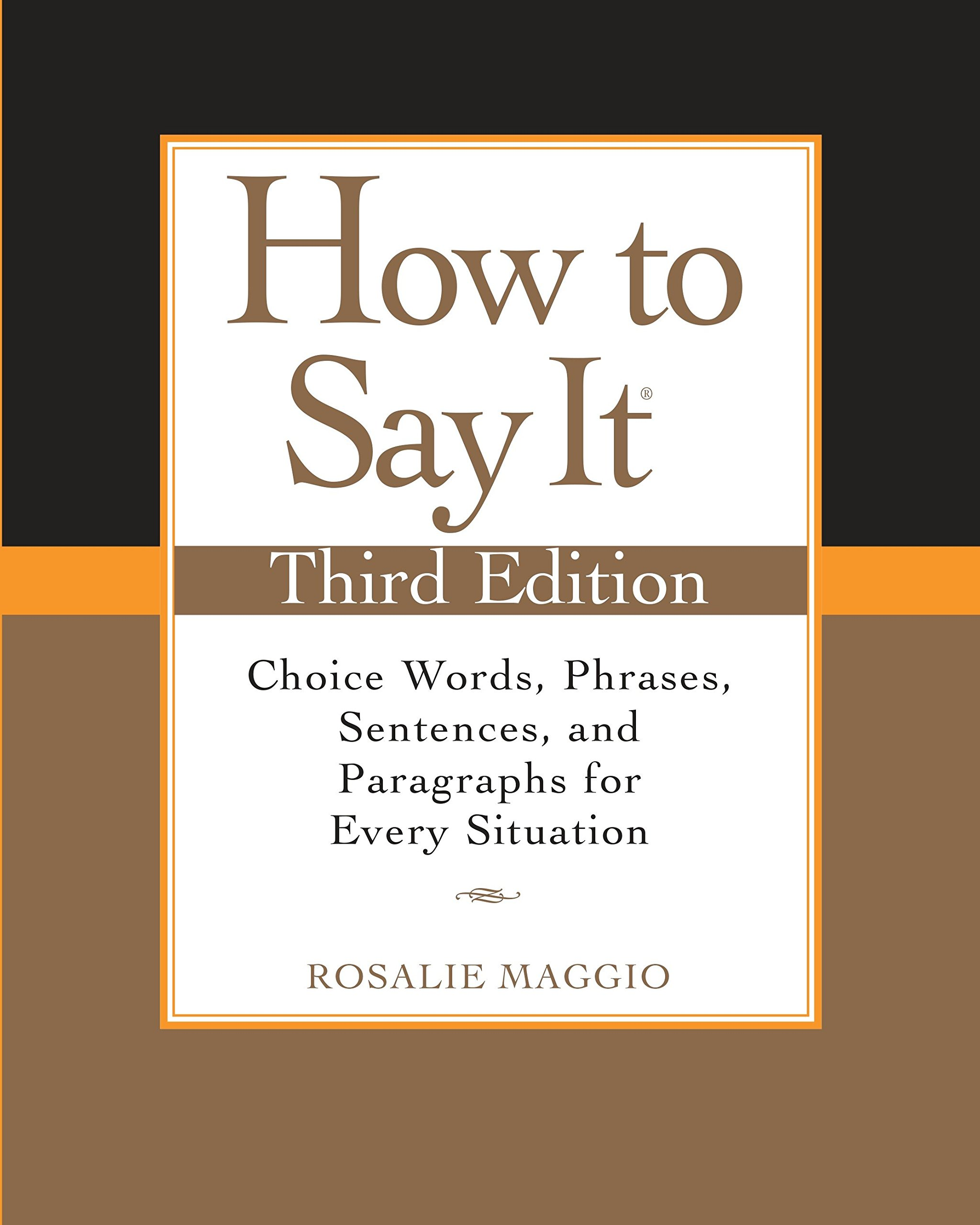 How to Say It, Third Edition: Choice Words, Phrases
