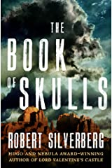 The Book of Skulls Kindle Edition