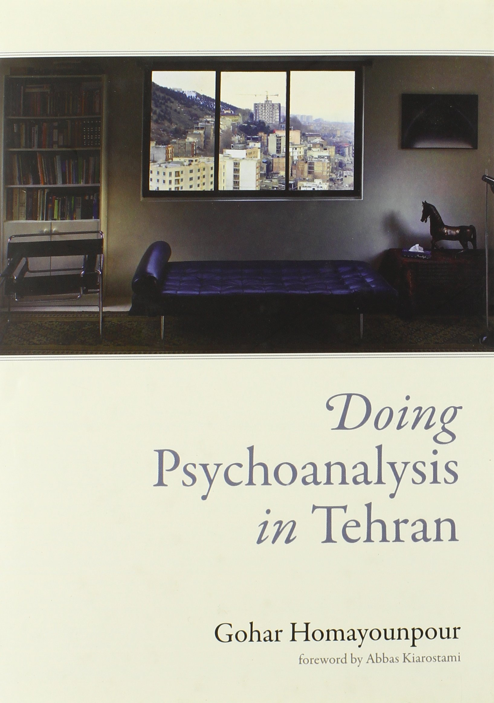Doing Psychoanalysis In Tehran  Mit Press