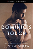 Dominic's Touch (The Forbidden Series Book 1)