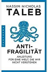 Antifragilität: Anleitung für eine Welt, die wir nicht verstehen (German Edition) Kindle Edition