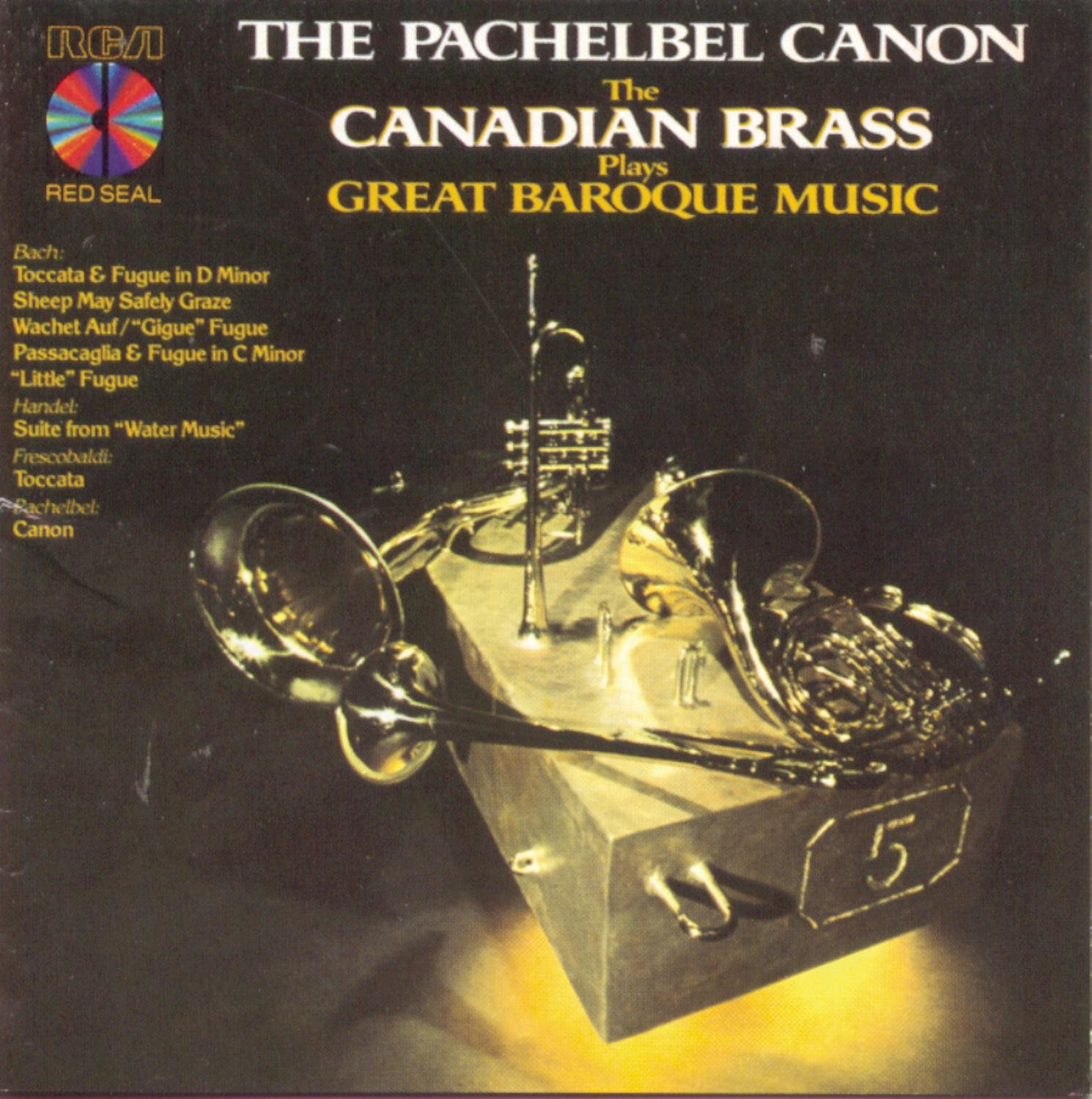 The Canadian Brass Plays the Pachelbel Canon - Great Baroque Music