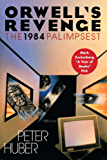 Orwell's Revenge: The 1984 Palimpsest (English Edition)