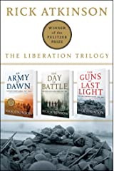 The Liberation Trilogy Box Set: An Army at Dawn, The Day of Battle, The Guns at Last Light Kindle Edition