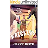 Wreckers (Bob and Nikki Book 19)