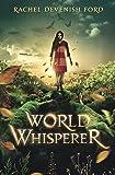 World Whisperer (Volume 1)