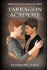 Tarragon Academy (Tarragon Series Book 1) Kindle Edition