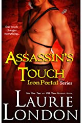 Assassin's Touch: Book 1 Iron Portal Paranormal Romance Series Kindle Edition