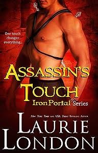 Assassin's Touch: Book 1 Iron Portal Paranormal Romance Series