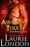 Assassin's Touch: Book 1 Iron Portal Paranormal Romance Series