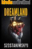 DREAMLAND: A Horror Novel