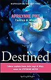 Destined (versione italiana) (Wings (versione italiana) Vol. 4)