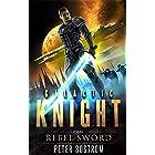 Rebel Sword (Galactic Knight Book 1)
