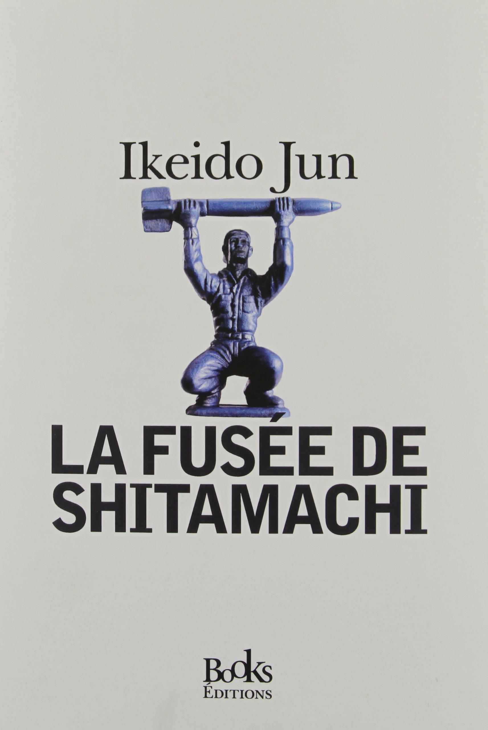 La fusee de Shitamachi - Ikeido Jun