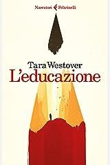 TARA WESTOVER, LEDUCAZIONE - Paperback