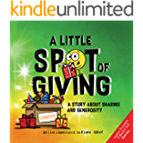A Little SPOT of Giving: A Story About Sharing and Generosity