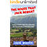 The House that Jack Bought: A Scotsman and his Lodgers in the Spanish Hinterland