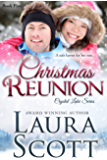Christmas Reunion (Crystal Lake Series Book 5)