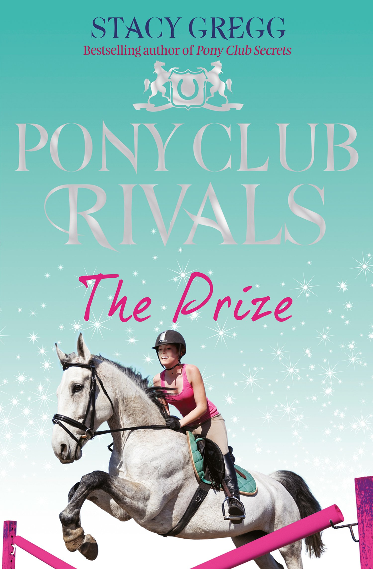 The Prize (Pony Club Rivals, Book 4) (English Edition)