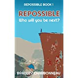 Repossible: Who will you be next?