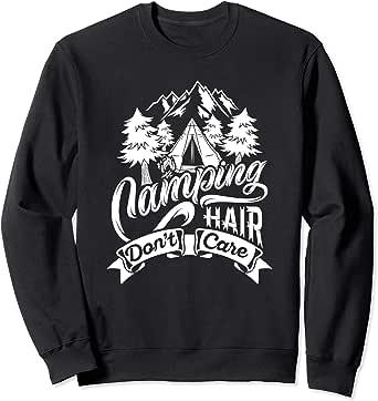 Amazon.com: Camping Hair Don't Care Vibe Gifts Sweatshirt