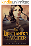 The Lion Tamer's Daughter (The Florida History Series Book 1)