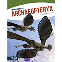 Finding Dinosaurs: Archaeopteryx