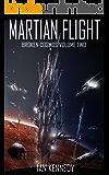 Martian Flight (Broken Cosmos Book 2)