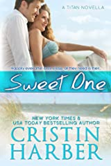 Sweet One (Titan Book 9) Kindle Edition