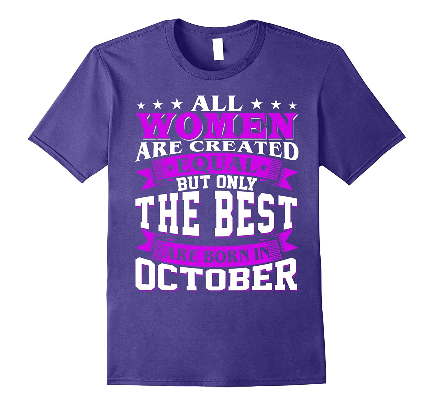 All Women Created Equal But The Best Are Born In October-PL