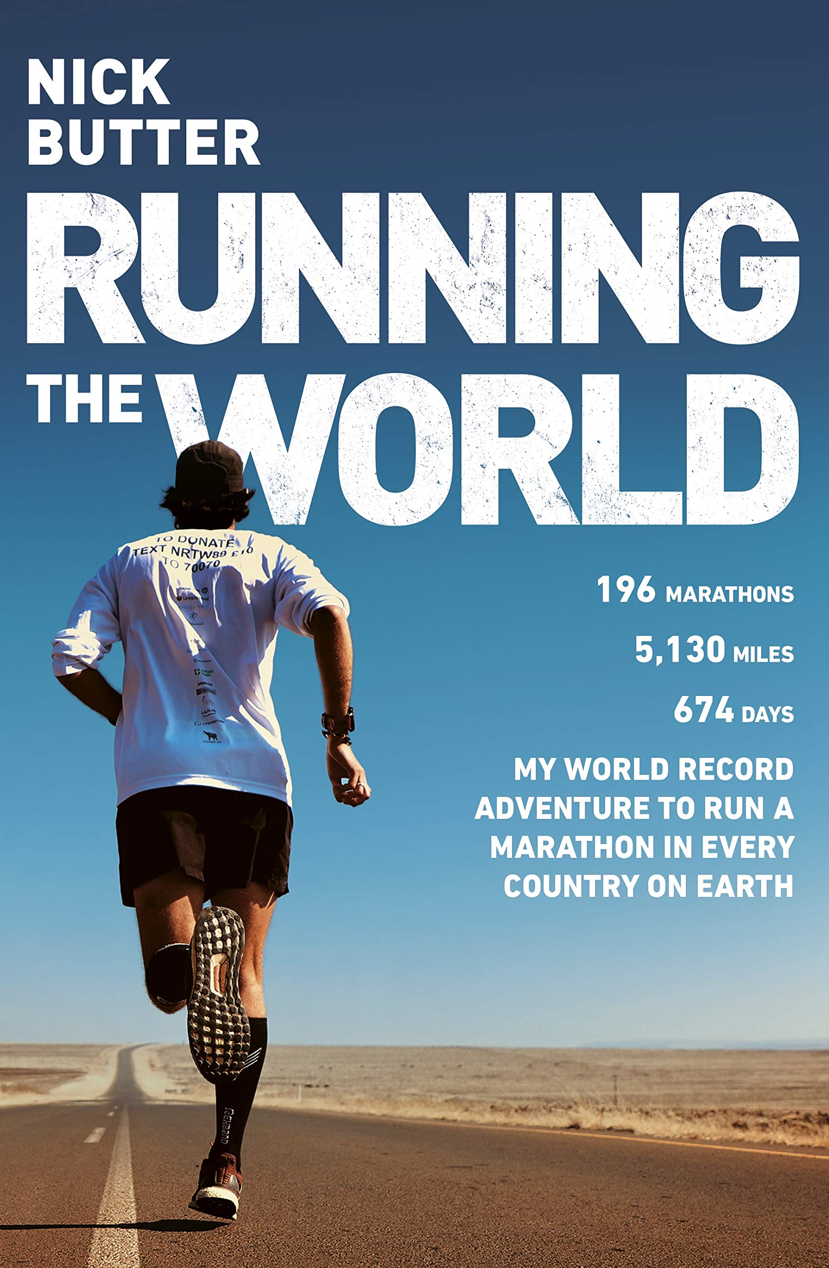 Running The World 196 Marathons In 196 Countries One Record Breaking Adventure Butter Nick 9781787631724 Amazon Com Books
