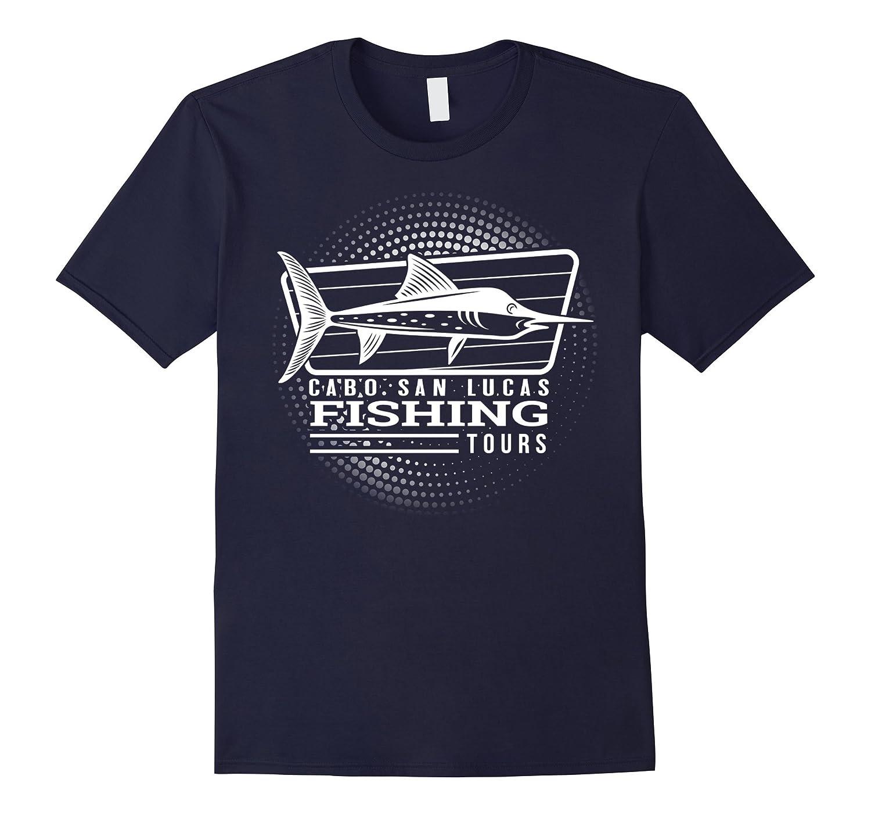 Cabo San Lucas Fishing Tours Souvenir T-Shirt-T-Shirt