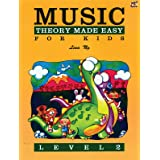 Theory Made Easy for Kids, Level 2 (Made Easy (Alfred))