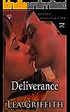 Deliverance (GenTech: Presidio Files Book 2)