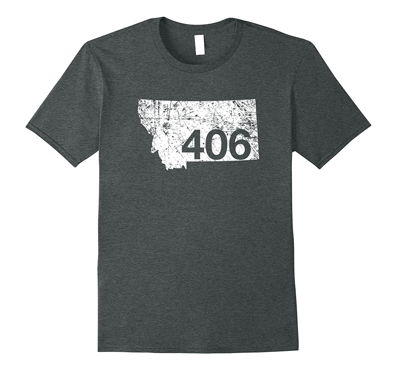 Montana Area Code 406 Shirt Cute Hometown Souvenir Gift-PL