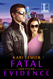 Fatal Evidence (Love on the Line Book 3)