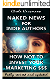 Naked News for Indie Authors How NOT to Invest Your Marketing $$$