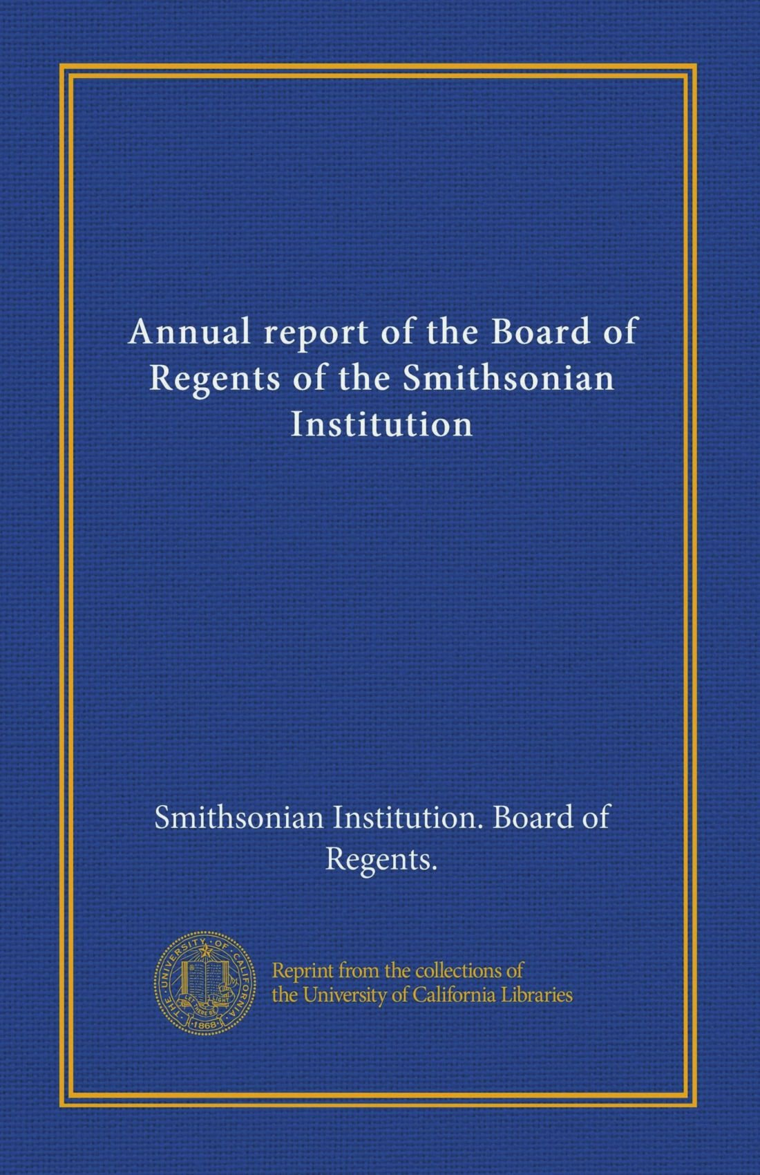 Annual report of the Board of Regents of the Smithsonian Institution ebook