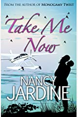 Take Me Now: A Fast-flying Corporate Sabotage...Romantic Comedy Mystery Kindle Edition