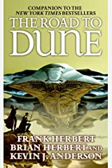 The Road to Dune Kindle Edition